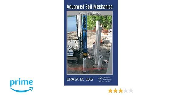 Advanced soil mechanics fourth edition braja m das 9780415506656 advanced soil mechanics fourth edition braja m das 9780415506656 amazon books fandeluxe Image collections