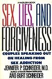 Sex, Lies, and Forgiveness, Jennifer P. Schneider and Bertrand Schneider, 0894867342