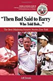 Then Bud Said to Barry, Who Told Bob..., Jeff Snook, 1572439971