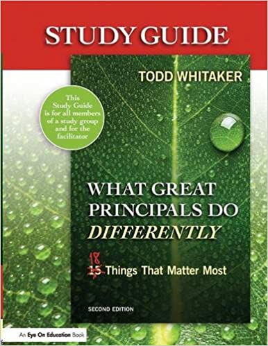 What Great Principals Do Differently: Study Guide