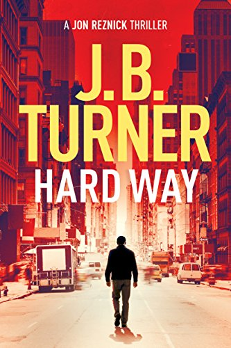 Hard Way (A Jon Reznick Thriller Book 4)