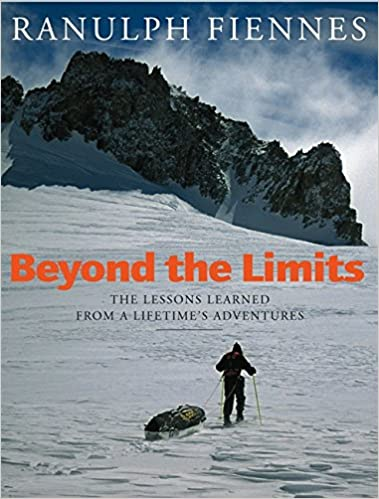 Rannulf Fiennes - Beyond the Limits