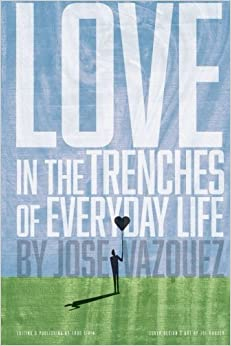 Book Love in the Trenches of Life of Everyday Life