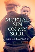 Mortal Sin On My Soul