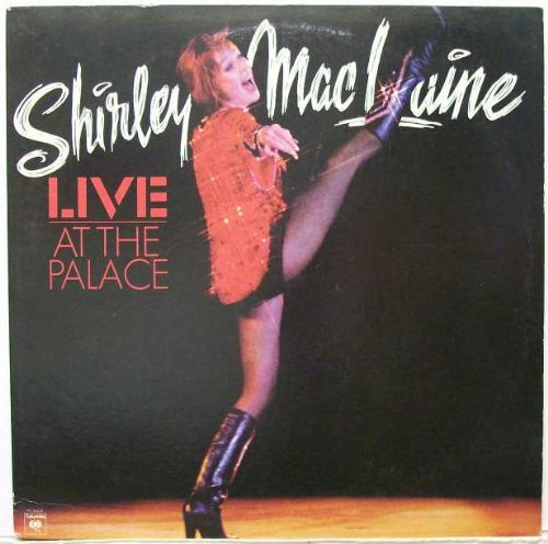 Shirley Maclaine - Live At The Palace by Columbia