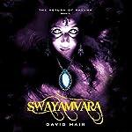 Swayamvara: The Return of Ravana, Book 2 | David Hair