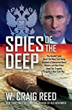 Spies of the Deep: The Untold Truth About the Most