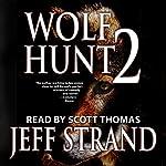 Wolf Hunt 2 | Jeff Strand