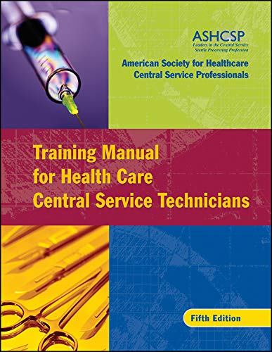 Training Manual for Health Care Central Service -