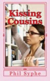 Kissing Cousins, Phil Syphe, 1495296970