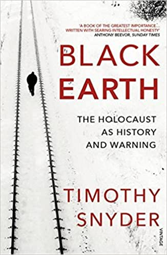 Book Black Earth: The Holocaust as History and Warning