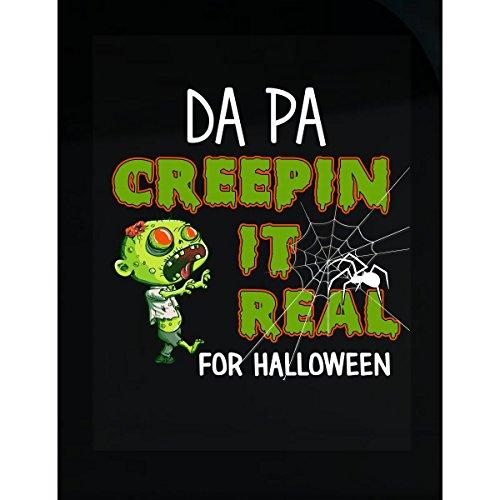 Prints Express Funny Halloween for Da Pa Creepin It Real Costume - Sticker