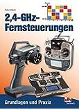 2,4-GHz-Fernsteuerungen: Grundlagen und Praxis