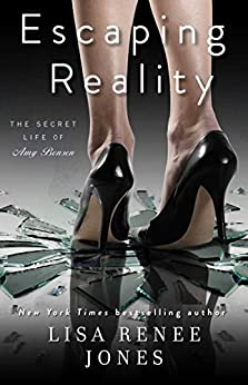 Escaping Reality (The Secret Life of Amy Bensen Book 1) by [Jones, Lisa Renee]