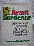 The Avant Gardener, Thomas Powell and Betty Powell, 0395204607