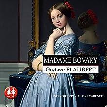 Madame Bovary   Livre audio Auteur(s) : Gustave Flaubert Narrateur(s) : Alain Lawrence