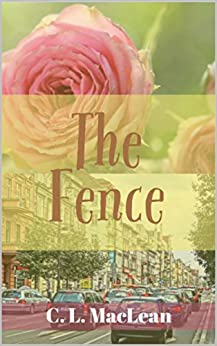 The Fence by [MacLean, Cynthia]