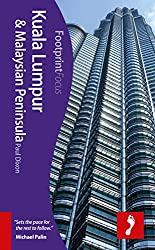Kuala Lumpur & Malaysian Peninsula (Footprint Focus)