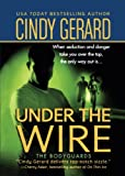 Under the Wire (The Bodyguards)