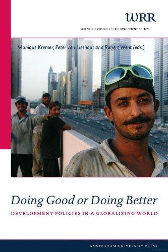 Doing Good or Doing Better : Development Policies in a Globalising World (WRR Verkenningen Book 21)