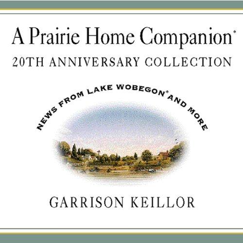 A Prairie Home Companion 20th Anniversary Collection, Vol. 2 ()