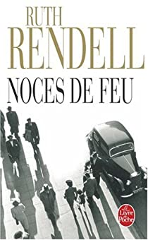 Noces de feu par Rendell