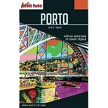 PORTO CITY TRIP 2017/2018 City trip Petit Futé (CityTrip)