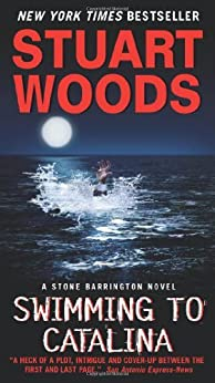 Swimming to Catalina (Stone Barrington Book 4) by [Woods, Stuart, (None)]