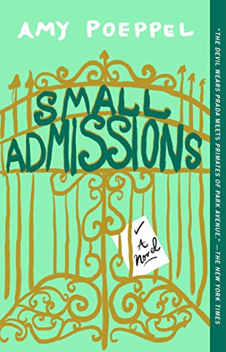 Small admissions a novel kindle edition by amy poeppel small admissions a novel by poeppel amy fandeluxe Images