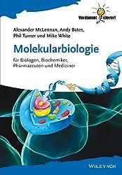 Molekularbiologie: fur Biologen, Biochemiker, Pharmazeuten und Mediziner (Verdammt clever!) (German Edition)