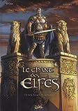 Le chant des elfes, Tome 2 : Les invasions barbares