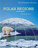 Polar Regions, Dana Desonie, 0816062188