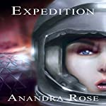 Expedition | Anandra Rose