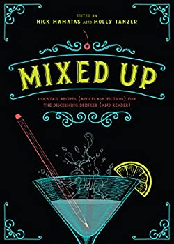 Mixed Up edited by Nick Mamatas and Molly Tanzer