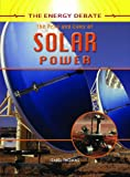 img - for The Pros and Cons of Solar Power (The Energy Debate) book / textbook / text book