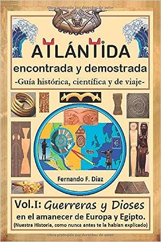 ATLÁNTIDA encontrada y demostrada Guía histórica, científica ...
