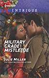 Military Grade Mistletoe (The Precinct Book 1751)