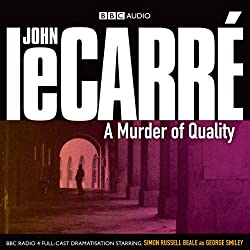 A Murder of Quality (Dramatised)