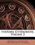Histoire D'Hérodote, Herodotus and Herodotus Halicarnasseus, 1142661903