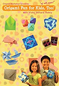 Origami Fun For Kids, Too! by Origami Workshop