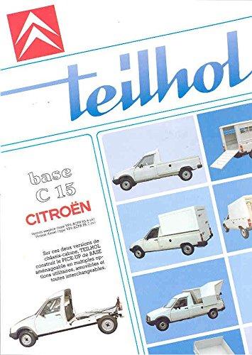 C15 Pickup (1989 Teilhol Citroen C15 Pickup Truck Brochure )