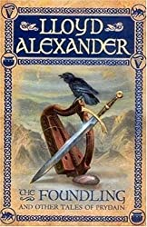 The Foundling: And Other Tales of Prydain (The Chronicles of Prydain)