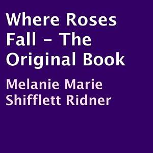 Where Roses Fall Audiobook