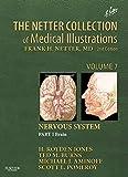 The Netter Collection of Medical Illustrations: Nervous System, Volume 7, Part 1 - Brain: Nervous System, Part 1 Brain…