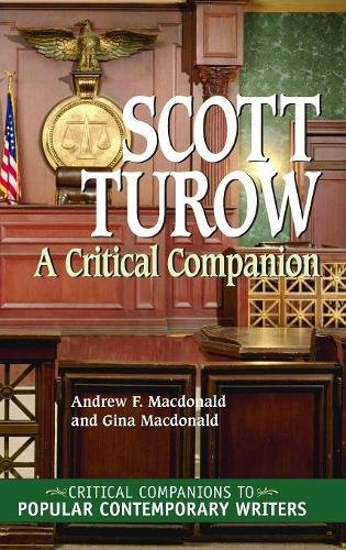 Scott Turow: A Critical Companion (Critical Companions to Popular Contemporary Writers)