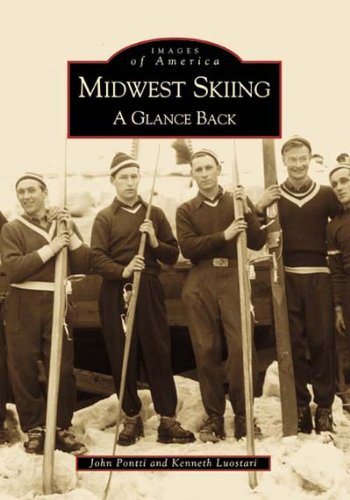 Midwest Skiing: A Glance Back (Images of America: Michigan) ()