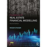 Foundations of Real Estate Financial Modelling