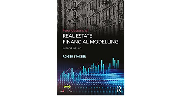 Foundations of real estate financial modelling ebook roger staiger foundations of real estate financial modelling ebook roger staiger amazon kindle store fandeluxe Image collections