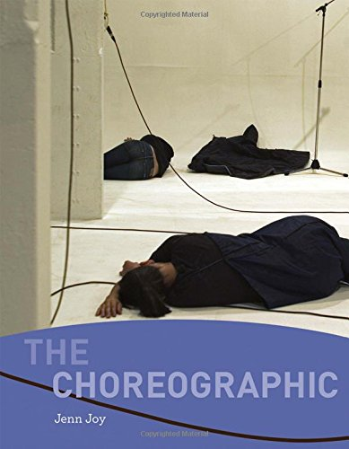 The Choreographic (MIT Press)