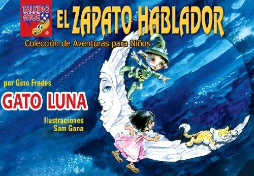 Gato Luna (El Zapato Hablador nº 4) (Spanish Edition) by [Fredes